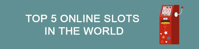 top 5 online slots